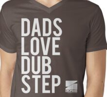 Dads Love Dubstep  Mens V-Neck T-Shirt