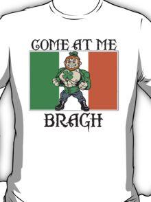 Saint Patrick come at me bro T-Shirt