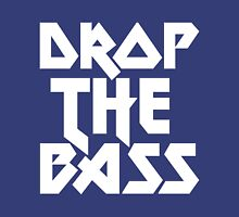 Drop The Bass (ferrum)  T-Shirt