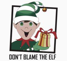 DON'T BLAME THE ELF Kids Tee
