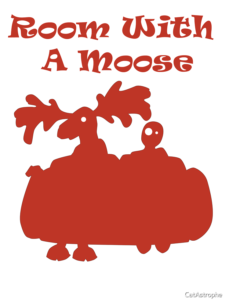 Room With A Moose by CatAstrophe