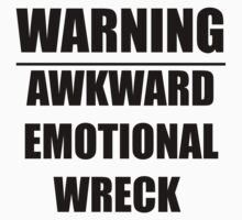 warning: awkward emotional wreck Kids Clothes