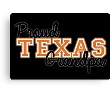 Proud Texas Grandpa for Dark Backgrounds Canvas Print