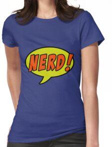 Nerd! Womens Fitted T-Shirt