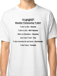 Weather Forecast Classic T-Shirt