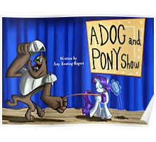 A Dog and Pony show :MLP FIM title card series Poster