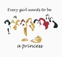 every girl wants to be a princess T-Shirt