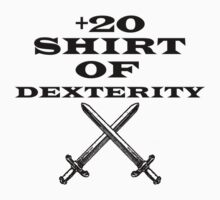 +20 Shirt of Dexterity by TetrAggressive