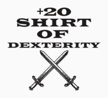 +20 Shirt of Dexterity by TetrAggressive