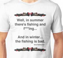 Kimi Raikkonen - Fishing Unisex T-Shirt