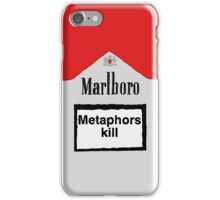 Metaphors Kill iPhone Case/Skin
