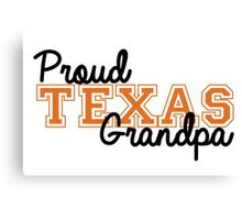 Proud Texas Grandpa Canvas Print
