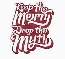 Drop the Myth T-Shirt