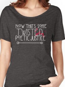 Twisted Poetic Justice (Black) Women's Relaxed Fit T-Shirt