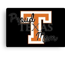 Proud Texas Mom 2 for Dark Backgrounds Canvas Print