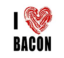 I Love Bacon by JDBee