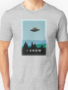 I Wanted to Believe, But Now KNOW! T-Shirt