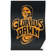 Glorious Dawn Poster