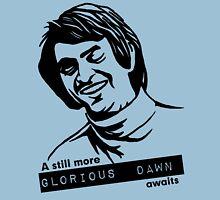 Still More Glorious Dawn T-Shirt