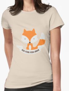Oh For Fox Sake Girls funny nerd geek geeky Womens Fitted T-Shirt