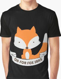 Oh For Fox Sake Girls funny nerd geek geeky Graphic T-Shirt