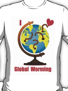 Global Worming T-Shirt