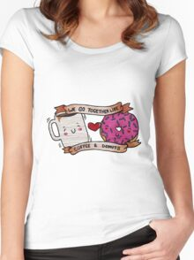 We go together like Coffee and Donuts Women's Fitted Scoop T-Shirt