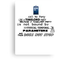 Time Lord Party Canvas Print