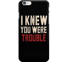 Taylor Swift: I knew you were trouble - Iphone case  iPhone Case/Skin