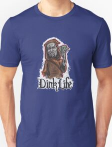Dink Life T-Shirt
