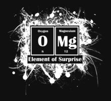 OMG - The Element of Surprise  by scribbleworx