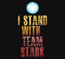 I stand with Team Stark Unisex T-Shirt