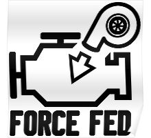 Force fed check engine light Poster