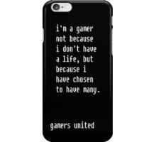 I'm a gamer because... iPhone Case/Skin