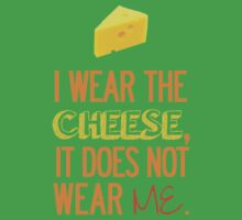 I Wear the Cheese. One Piece - Short Sleeve