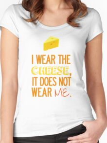 I Wear the Cheese. Women's Fitted Scoop T-Shirt