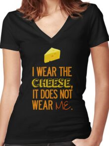 I Wear the Cheese. Women's Fitted V-Neck T-Shirt