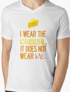 I Wear the Cheese. Mens V-Neck T-Shirt