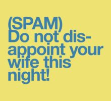 (Spam) Disappoint your wife! (Cyan type) T-Shirt