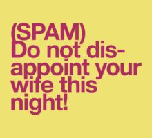 (Spam) Disappoint your wife! (Magenta type) by poprock
