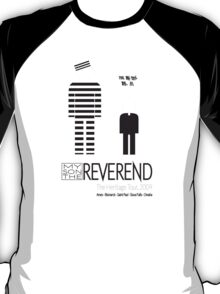 Fake Band Tee #3: My Son The Reverend T-Shirt