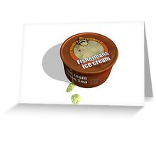 Tasty Tub of Grumpy Trawler Fisherman's Ice-cream Greeting Card