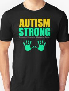 New Autism Strong,support,educate,advocate,love T-Shirt