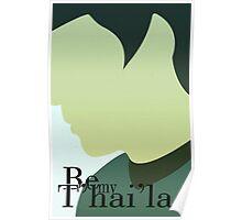 Be my T'hai'la Poster