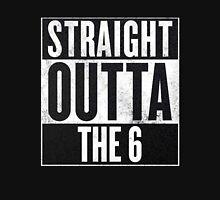 Straight Outta The 6 - Drake Toronto Unisex T-Shirt