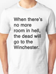 Misquotes - No more room in hell T-Shirt