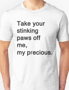 Misquotes - Stinking paws T-Shirt
