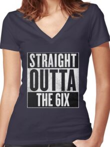 Straight Outta The 6ix - Drake Toronto Women's Fitted V-Neck T-Shirt