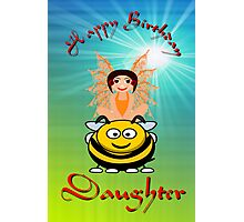 Happy Birthday Daughter card Photographic Print