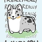 CARDIGAN Corgi Valentine -I REALLY WUF YOU- by IdentityPro